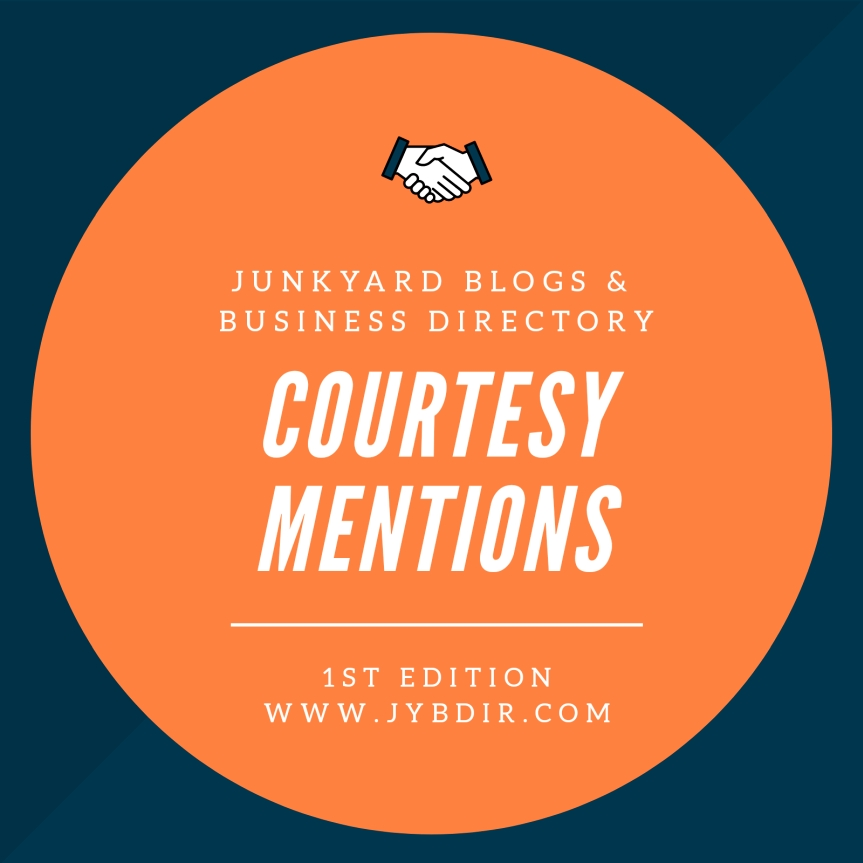 Junkyard Directory Courtesy Mentions Edition 1