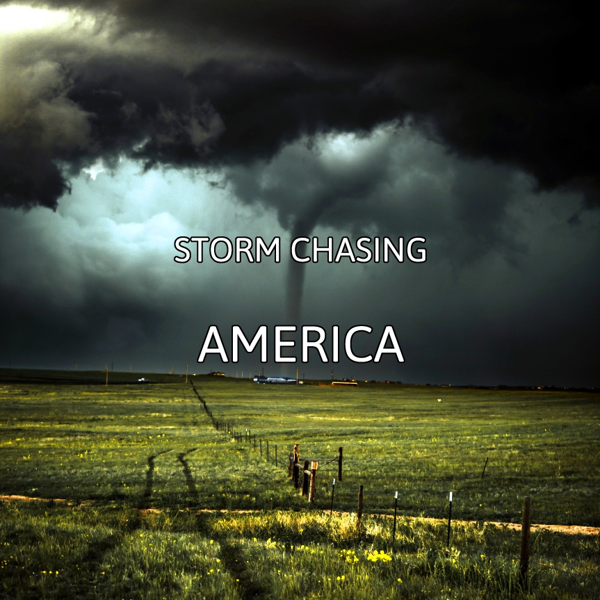 Storm Chasing America