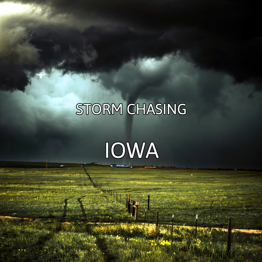 Storm Chasing In Iowa
